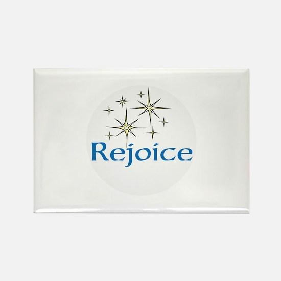 Rejoice, Magnets