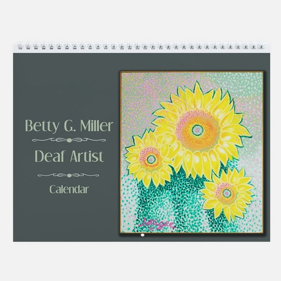 Betty G. Miller, Deaf Artist Wall Calendar