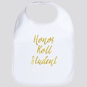 Honor Roll Student Gold Faux Foil Metalli Baby Bib