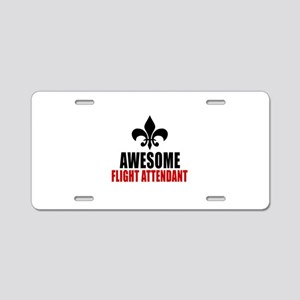 Awesome Flight attendant Aluminum License Plate
