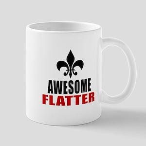 Awesome Flatter Mug