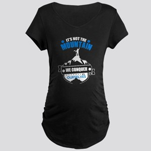 Conquer The Mountain T Shirt Maternity T-Shirt
