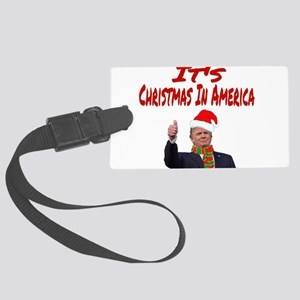 It's Christmas In America Large Luggage Tag