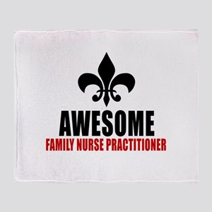 Awesome Family Nurse Practitioner Throw Blanket