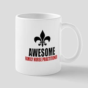 Awesome Family Nurse Practitioner Mug