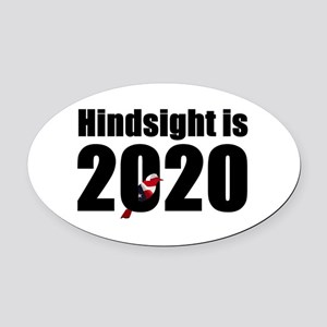 Hindsight is 2020 - Bernie Bird Oval Car Magnet