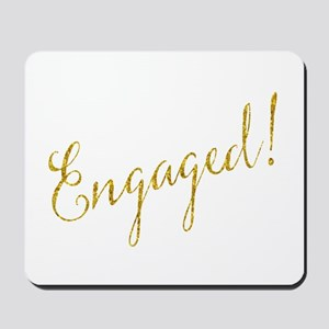Engaged Gold Faux Foil Glitter Metallic Mousepad