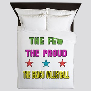 The Few, The Proud, The Beach Volleyba Queen Duvet