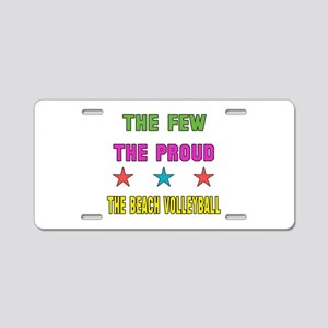The Few, The Proud, The Bea Aluminum License Plate