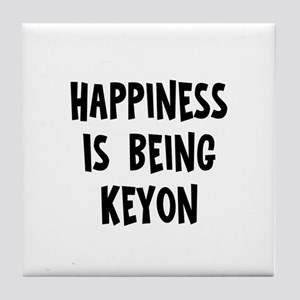 Happiness is being Keyon Tile Coaster