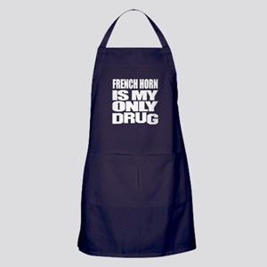french horn Is My Only Drug Apron (dark)