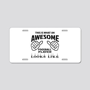 This is what an awesome Foo Aluminum License Plate