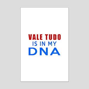 Vale Tudo Is In My DNA Mini Poster Print