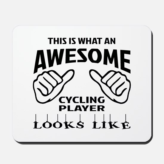 This is what an awesome Cycling player Mousepad