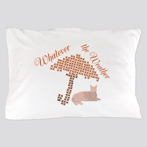 Cool Funny Whatever the Weather Cat Pillow Case