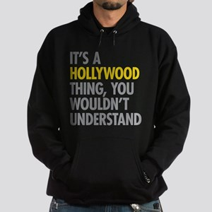 Its A Hollywood Thing Sweatshirt