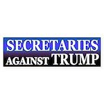 Secretaries Against Trump Bumper Sticker