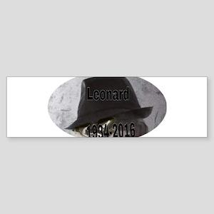 Leonard 1934-2016 Bumper Sticker