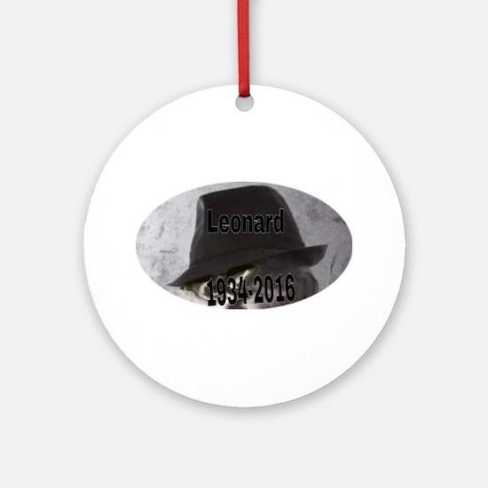 Leonard 1934-2016 Round Ornament