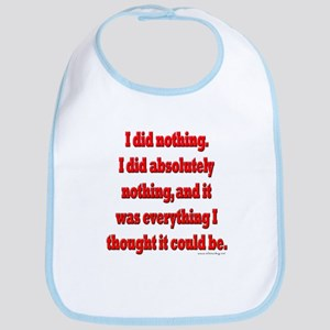 Office Space I Did Nothing Bib