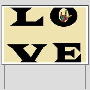 ASL Love Typography Yard Sign