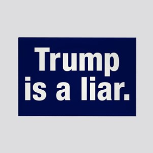 Trump Is A Liar Rectangle Magnet Magnets