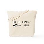 Pinball Don't Drain Humorous Tote Bag