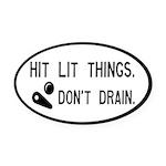 Pinball Don't Drain Humorous Oval Car Magnet