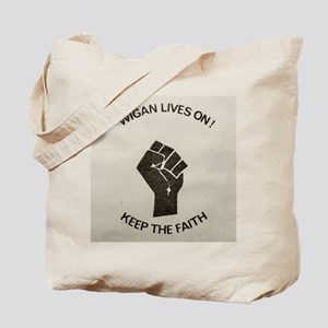 WIGAN LIVES ON ... KEEP THE FAITH Tote Bag