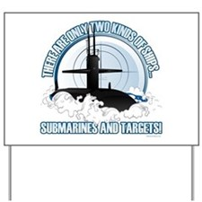 Submarines And Targets Yard Sign