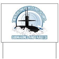 Submarines And Targets Yard Sign