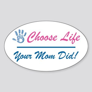 Your Mom Did Sticker