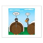 Turkey in Glasses Small Poster