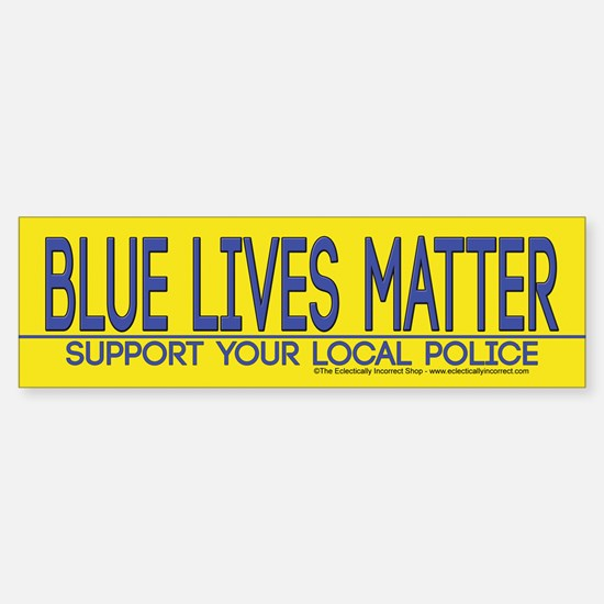 Support Your Police Bumper Bumper Bumper Sticker