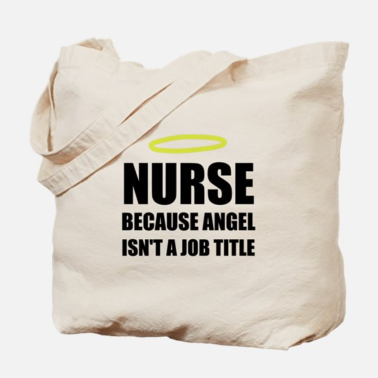 Nurse Angel Job Title Tote Bag