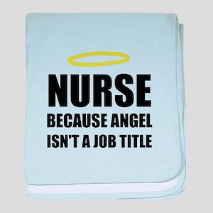Nurse Angel Job Title baby blanket