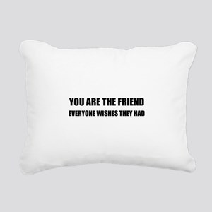 You Are The Friend Rectangular Canvas Pillow