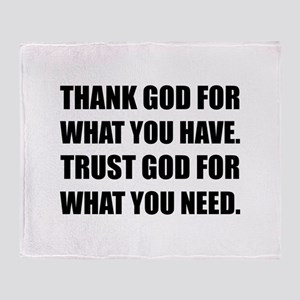 Thank God For Have Trust Need Throw Blanket