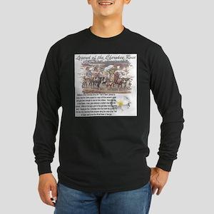 """""""Cherokee Rose Legend"""" Long Sleeve T-Shirt"""