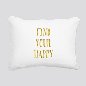 Gold Find Your Happy Rectangular Canvas Pillow