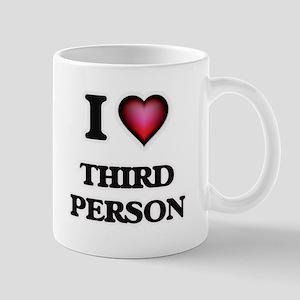 I love Third Person Mugs