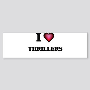 I love Thrillers Bumper Sticker