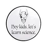 The Devil Promotes Science Button