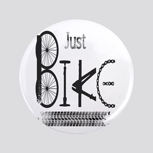 Just Bike Motivational Quote made from bicy Button