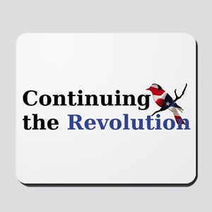 Continuing the Revolution Mousepad