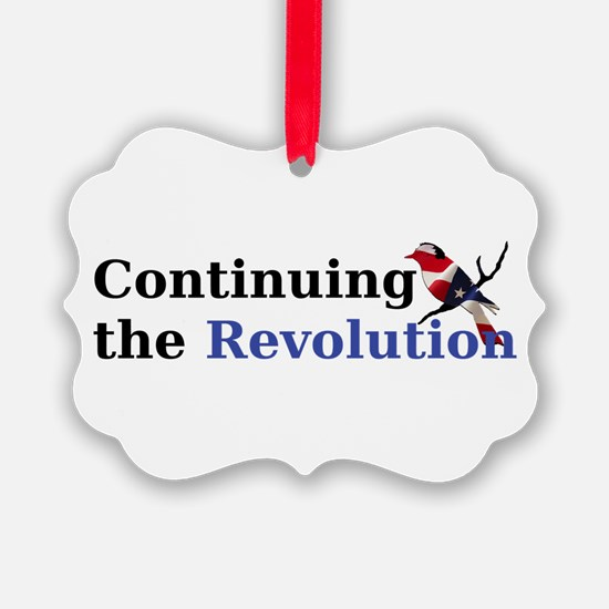 Continuing the Revolution Ornament