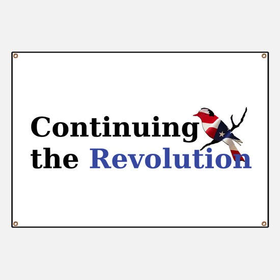 Continuing the Revolution Banner