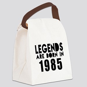 Legends Are Born In 1985 Canvas Lunch Bag