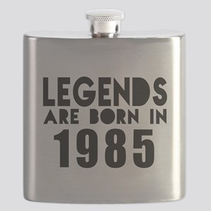 Legends Are Born In 1985 Flask