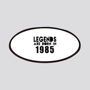 Legends Are Born In 1985 Patch